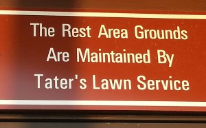 Rest Area Maintained By Tater's Lawn Service